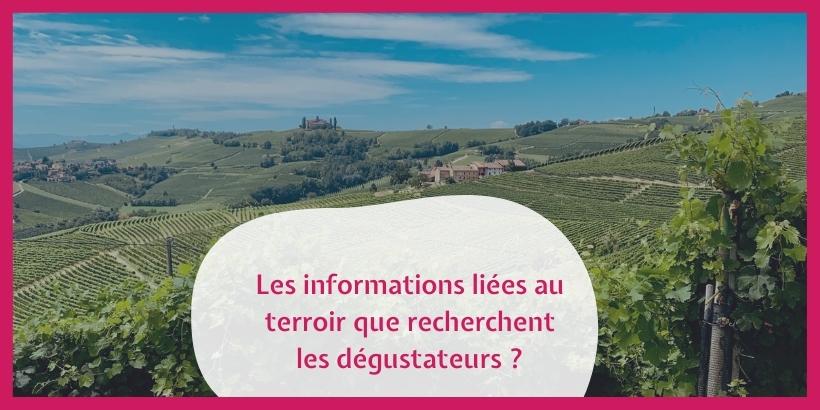 Quelles sont les informations liées au terroir que recherchent les dégustateurs ?
