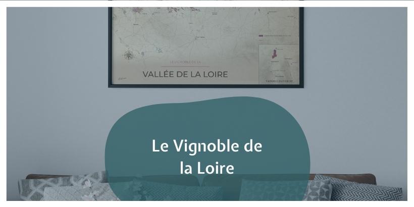 Le Vignoble de la Loire